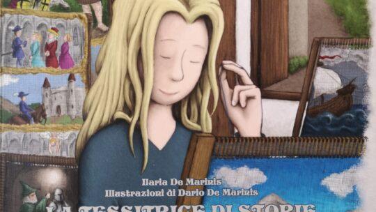 La tessitrice di storie. Incontro con l'autrice Ilaria De Marinis